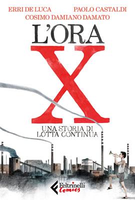 Castaldi, Damato, De Luca - L'ora X