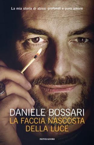 Daniele Bossari - La faccia nascosta della luce