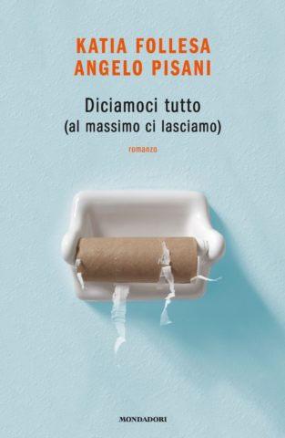 Angelo Pisani, Katia Follesa - Diciamoci tutto