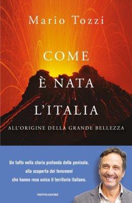 Mario Tozzi - Come è nata l'Italia