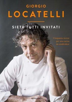 Giorgio Locatelli - Siete tutti invitati