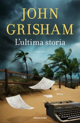 John Grisham - L'ultima storia