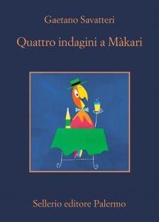 Gaetano Savatteri - Quattro indagini a Màkari