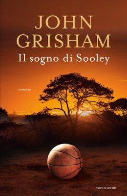 John Grisham - Il sogno di Sooley